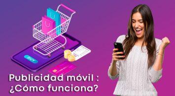 Publicidad móvil : ¿Cómo funciona?