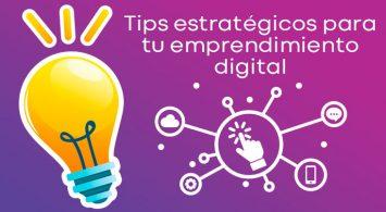 Tips estratégicos para tu emprendimiento digital.