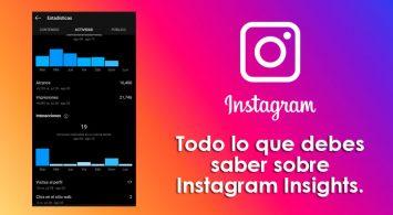 Todo lo que debes saber sobre Instagram Insights