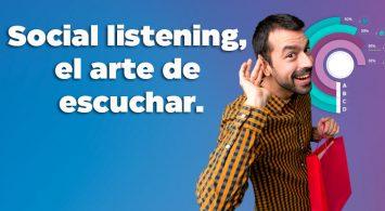 Social listening, el arte de escuchar